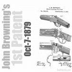 John Browning patented his first firearm, a single-shot falling-block rifle.