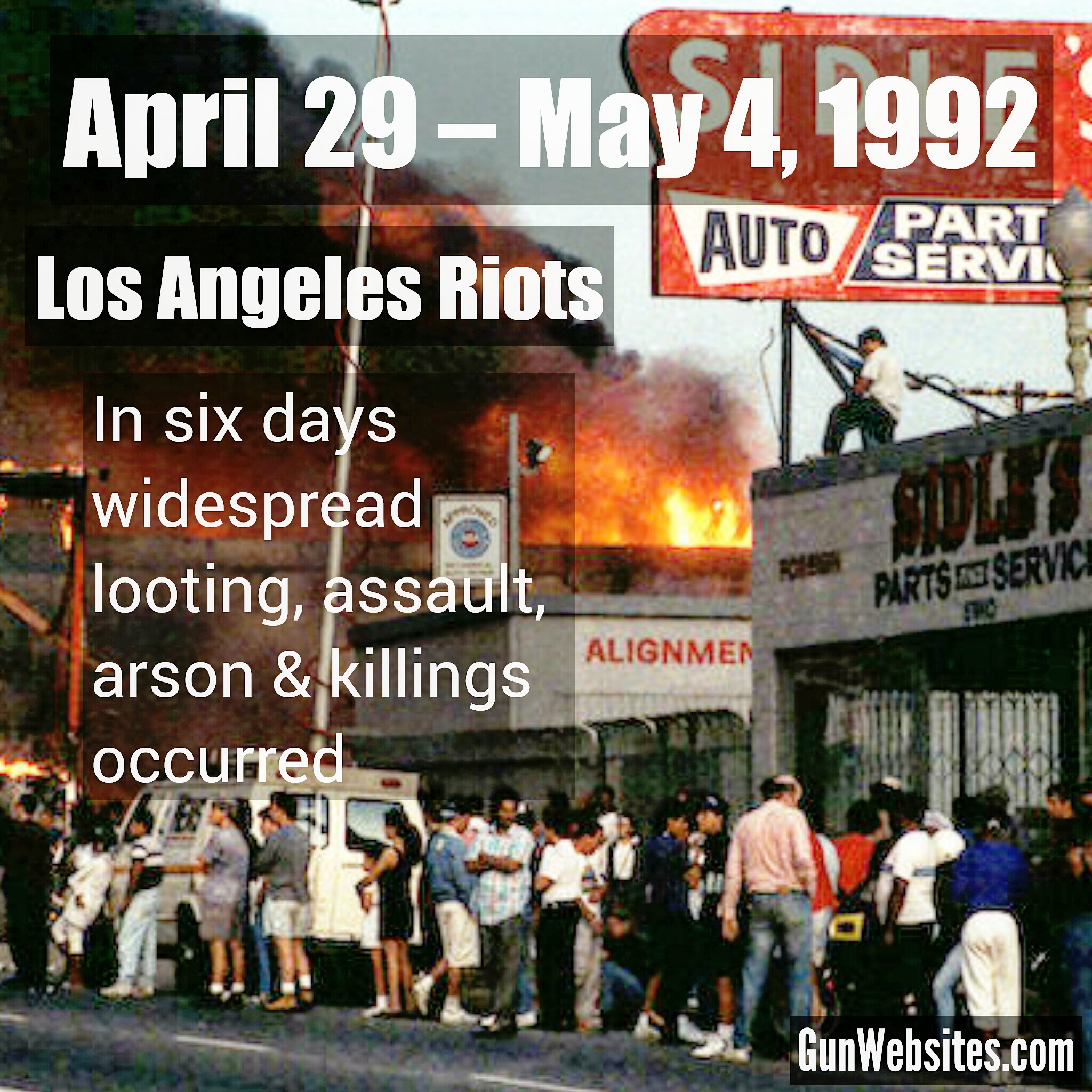 Over six days, widespread looting, assault, arson, and killings occurred in Los Angeles,
