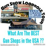 Gun Websites Gun Show Loophole Tour